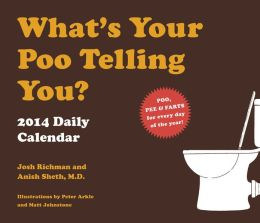 What's Your Poo Telling You 2014 Daily Calendar