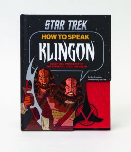 How to Speak Klingon: Essential Phrases for the Intergalactic Traveler