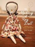 Book Cover Image. Title: The Making of a Rag Doll:  Design & Sew Modern Heirlooms, Author: Jess Brown