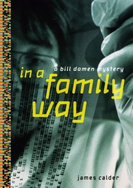 In a Family Way: A Bill Damen Mystery