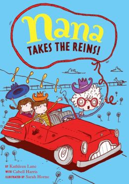 Nana Takes the Reins: Book 2