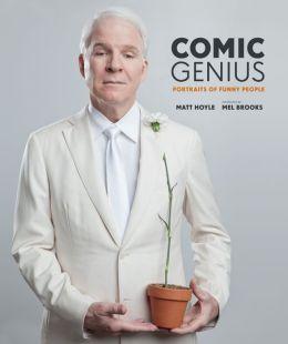 Comic Genius: Portraits of Funny People