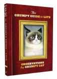 Book Cover Image. Title: The Grumpy Guide to Life:  Observations from Grumpy Cat, Author: Grumpy Cat