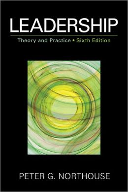 Leadership: Theory and Practice, 6th Edtion