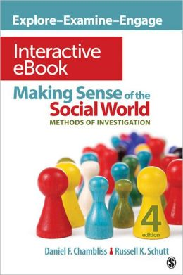 Making Sense of the Social World Interactive eBook: Methods of Investigation