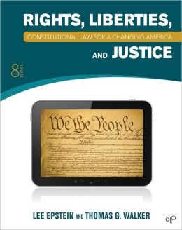 Constitutional Law: Rights, Liberties and Justice 8th Edition