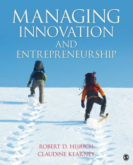Managing Innovation and Entrepreneurship