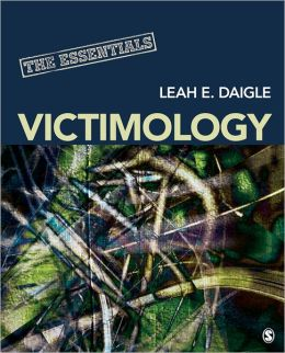 Victimology: The Essentials