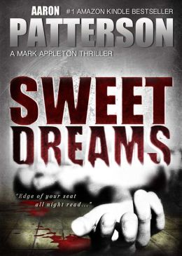 SWEET DREAMS (for fans of James Patterson, Lee Child and J.D. Robb)