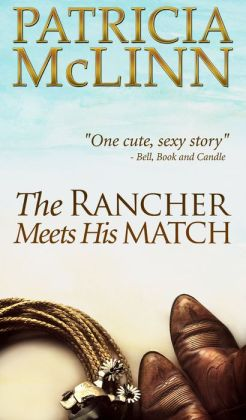 The Rancher Meets His Match (Bardville Trilogy Book 3)