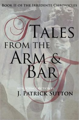 Tales from the Arm & Bar