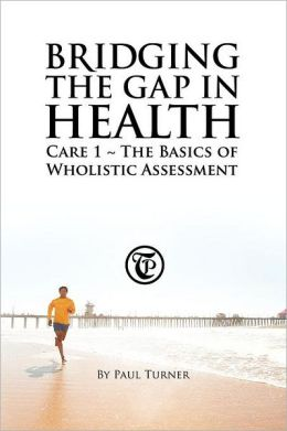 Bridging The Gap In Health Care 1