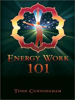 Energy Work 101