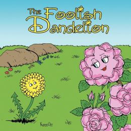 The Foolish Dandelion