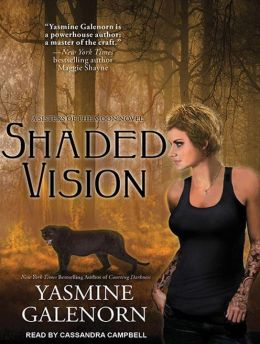 Shaded Vision (Sisters of the Moon Series #11)
