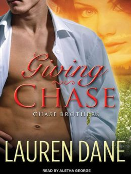 Giving Chase (Chase Brothers Series #1)