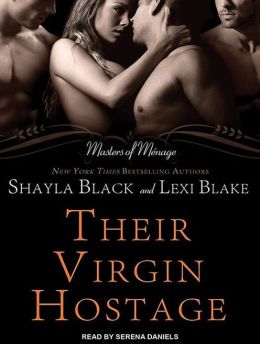 Their Virgin Hostage (Masters of Menage Series #5)