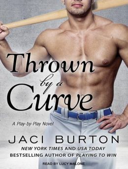 Thrown by a Curve (Play-by-Play Series #5)