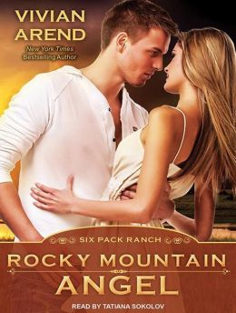 Rocky Mountain Angel (Six Pack Ranch Series #4)