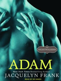 Adam (Nightwalkers Series #6)