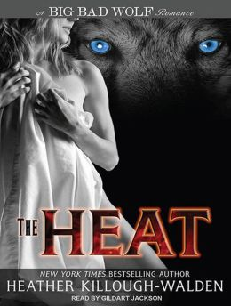 The Heat (Big Bad Wolf Series #1)