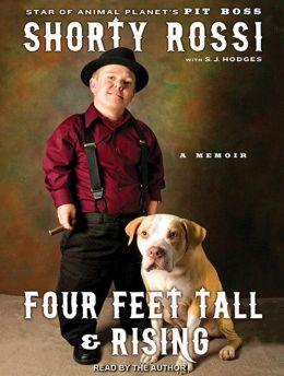 Four Feet Tall and Rising: A Memoir