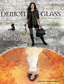 Demonglass (Hex Hall Series #2)