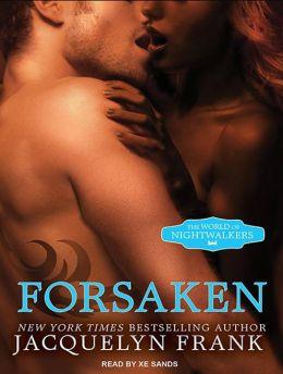 Forsaken (World of Nightwalkers Series #3)