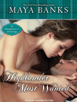 Highlander Most Wanted (Montgomerys and Armstrongs Series #2)