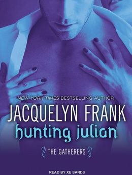 Hunting Julian (Gatherers Series #1)