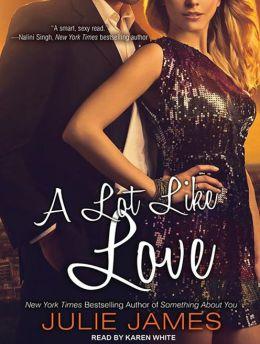 A Lot Like Love (FBI/US Attorney Series #2)