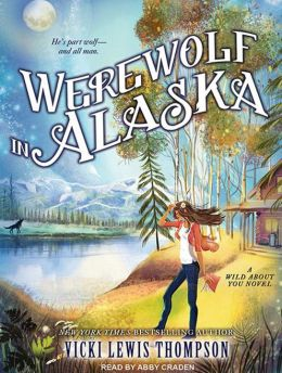 Werewolf in Alaska (Wild About You Series #5)