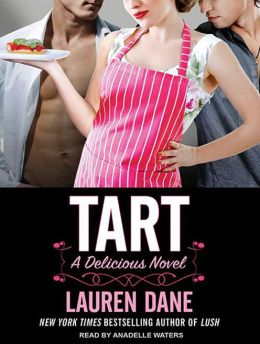 Tart (Delicious Novel Series #1)