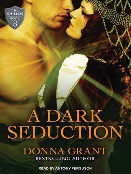 A Dark Seduction (Shields Series #3)