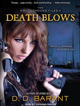 Death Blows (Bloodhound Files Series #2)