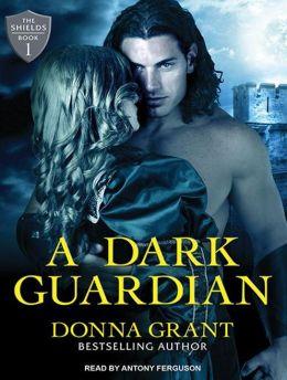A Dark Guardian (Shields Series #1)