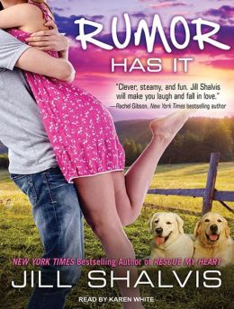 Rumor Has It (Animal Magnetism Series #4)