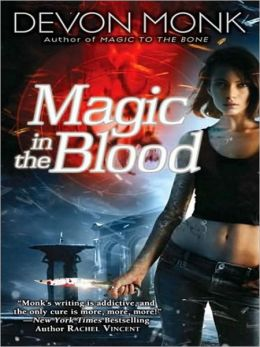 Magic in the Blood (Allie Beckstrom Series #2)