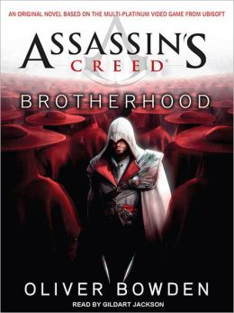 Brotherhood: Assassin's Creed Series, Book 2