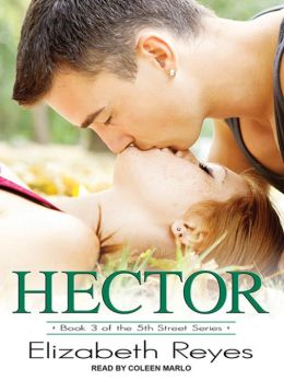 Hector: 5th Street Series, Book 3