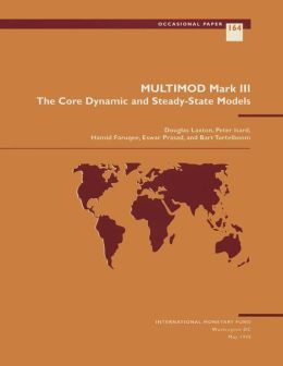 Multimod Mark III: The Core Dynamic and Steady State Model