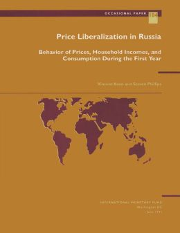 Price Liberalization in Russia: Behavior of Prices, Household Incomes, and Consumption During the First Year
