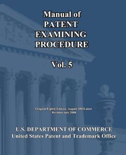 Manual of Patent Examining Procedure (Vol. 5)