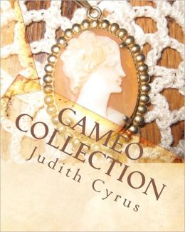 Cameo Collection: From the Works of Effie Cromer Nelson