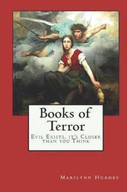 Books of Terror: Evil Exists, it's Closer than you Think