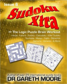 Sudoku Xtra Issue 6: The Logic Puzzle Brain Workout