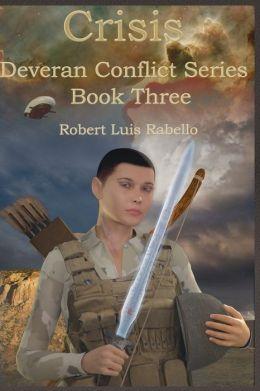 Crisis: Deveran Conflict Series Book Three