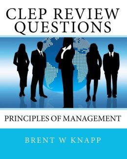 CLEP Review Questions - Principles of Management