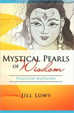 Mystical Pearls of Wisdom: Practical Mysticism