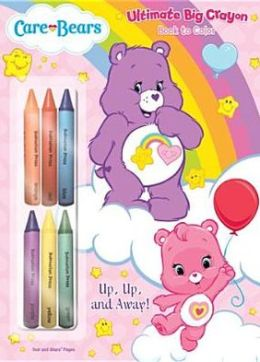 Care Bears - Up, Up and Away!: Ultimate Big Crayon Book to Color